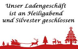 Heiligabend und Silvester geschlossen